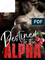 3. Destined To The Alpha