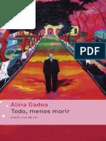 Todo Menos Morir, de Alina Gadea