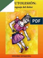 La Autolesión el lenguaje del dolor - Dolores Mosquera .pdf
