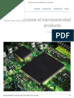 Cómo seleccionar el microcontrolador para su nuevo producto