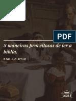 8 MANEIRAS PROVEITOSAS DE LER A BÍBLIA - J.C.RYLE