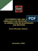 Arturo Manrique Guzmán - Los podridos y la Generación del Bicentenario