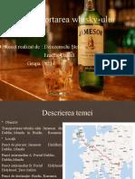 DziuzenschiStefan_EnacheDaniel_8214_Transportul whisky-ului