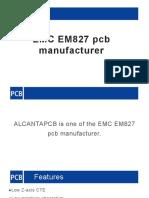EMC EM827 Pcb Manufacturer