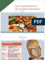 Verificarea organoleptica a principalelor produse alimentare