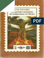 Villoro, Luis - Los grandes momentos del indigenismo en México.pdf