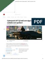 Cyberpunk 2077 já está com alguns jogadores – cuidado com spoilers! _ Voxel