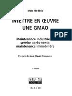 Mettre en oeuvre une GMAO - Maintenance industrielle, service après-vente, maintenance immobilière by Frédéric, Marc [Frédéric, Marc] (z-lib.org).pdf