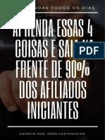 Aprenda-Essas-4-Coisas-e-Saia-Na-Frente-de-90-Dos-Afiliados-Iniciantes.pdf