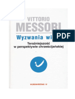 Vittorio Messori, Wyzwania Wiary Tom I