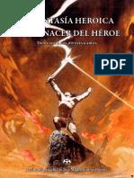 La fantasía heróica y el renacer del héroe