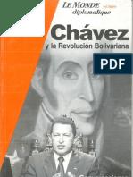 Chávez y La Revolución Bolivariana. Conversaciones Con Luis Bilbao