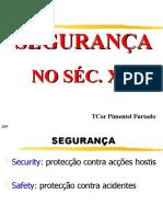 1202897926_1-1_seguranca_no_sec_xxi.ppt