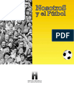 El Fútbol y Nosotros
