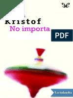 No-importa---Agota-Kristof