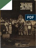 Jean Duvignaud - Sociología del teatro - Ensayo sobre las sombras colectivas.pdf