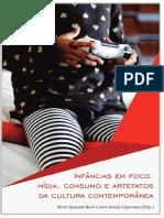 Infâncias em foco_ mídia, consumo e artefatos da cultura contemporânea - PDF Free Download