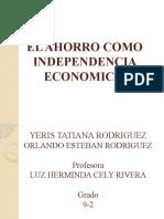 EL AHORRO COMO INDEPENDENCIA ECONOMICA