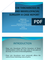 DEEP VEIN THROMBOSIS IN ORAL AND MAXILLOFACIAL SURGERY-A