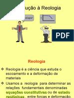 vdocuments.mx_reologia-introducao-a-reologia-reologia-reologia-e-a-ciencia-que-estuda-o-escoamento-e-a-deformacao-de-materiais-equacoes-constitutivasestado-reologicas