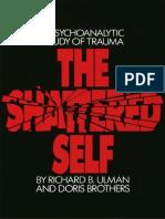 The Shattered Self_ A Psychoanalytic Study of Trauma.pdf