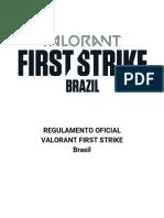 Regulamento Oficial - Valorant First Strike Brasil