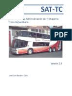SAT-TC. Sistema para la Administración de Transporte Trans Copacabana. Versión 2.0. José Luis Sanabria Calle
