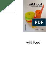 Wild Food. Les nourritures féroces.