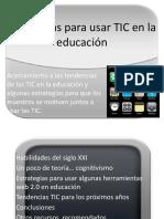 Acercamiento a las tendencias de las TIC en la educación y algunas estrategias para que los maestros se motiven juntos a usar las TIC.