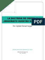 La Doctrina de Cristo. 2 Jesucristo Nuestro Salvador