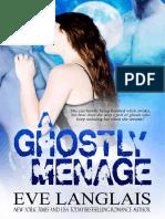 Eve Langlais - A Ghostly Menage