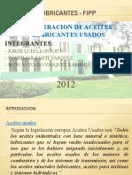 REGENERACION DE ACEITES LUBRICANTES USADOS
