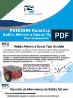 PGEE5558 Conjunto 2 - Robos Moveis a Rodas Tipo Uniciclo Posicionamento.pptx