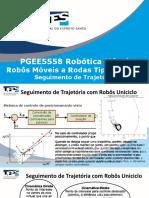 PGEE5558 Conjunto 3 - Robos Moveis a Rodas Tipo Uniciclo Seguimento de Trajetoria.pptx