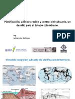 4) Planificación, administración y control del subsuelo, un desafío para el Estado colombiano Jaime Arias