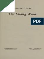 Dunn. J - The Living Word