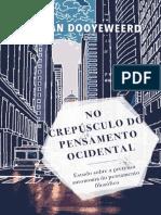 No crepusculo do pensamento oci - Herman Dooyeweerd.pdf