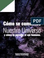 Cómo Se Comunica Nuestro Universo y Cómo Lo Percibe El Ojo Humano - Autor Nicolas Alexopoulos