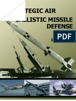 History of Strategic Air and Ballistic Missile Defense Vol I