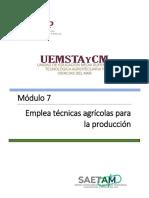 M 07. Emplea Tecnicas Agricolas Para La Produccion