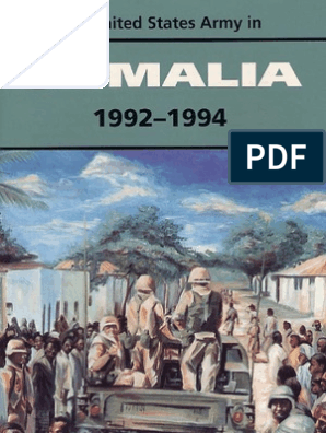 United State Forces, Somalia After Action Report 1992-1994, Historical Overview
