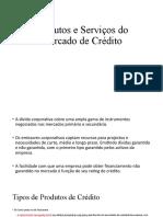 Produtos e Serviços de Mercado de Crédito