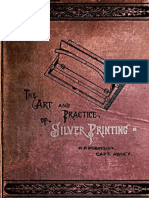 The Art and Practice of Silver Printing by Abney and Robinson