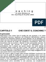 D7GOY44SNQFURJ76DCICH5OJHL6AGLSN_COACHING+di+John+Whitmore+sintesi+testo+word_k2opt_PDOC.pdf