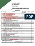 Matriz Curricular de Engenharia de Segurança do trabalho III[9913]