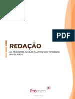 AS PRINCIPAIS CAUSAS DA CRISE NOS PRESÍDIOS BRASILEIROS