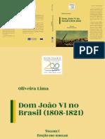 Oliveira Lima - D. João VI no Brasil, Vol.1