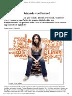 Revista Galileu - EDT MATERIA IMPRIMIR - A internet está deixando você burro_