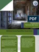 Patrimoine                  Définitions/ formes/Types/Rôles/ du patrimoine
