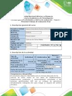 Guía de actividades y rubrica de evaluación - Fase 6 - Presentar trabajo de evaluación final